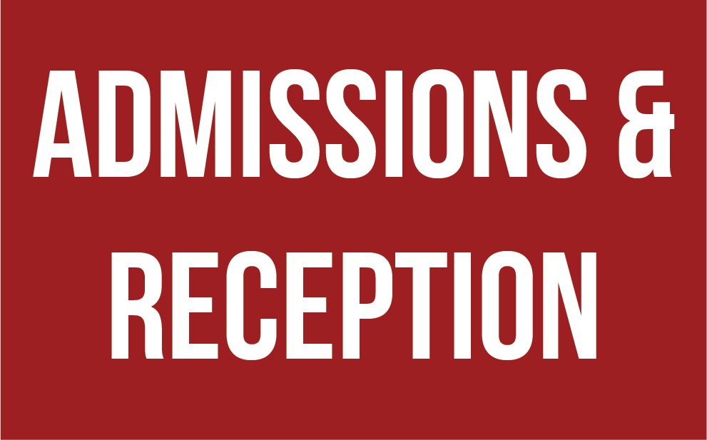 Admissions & Reception