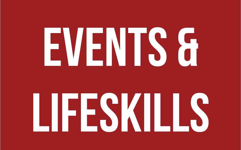 Events & Life Skills