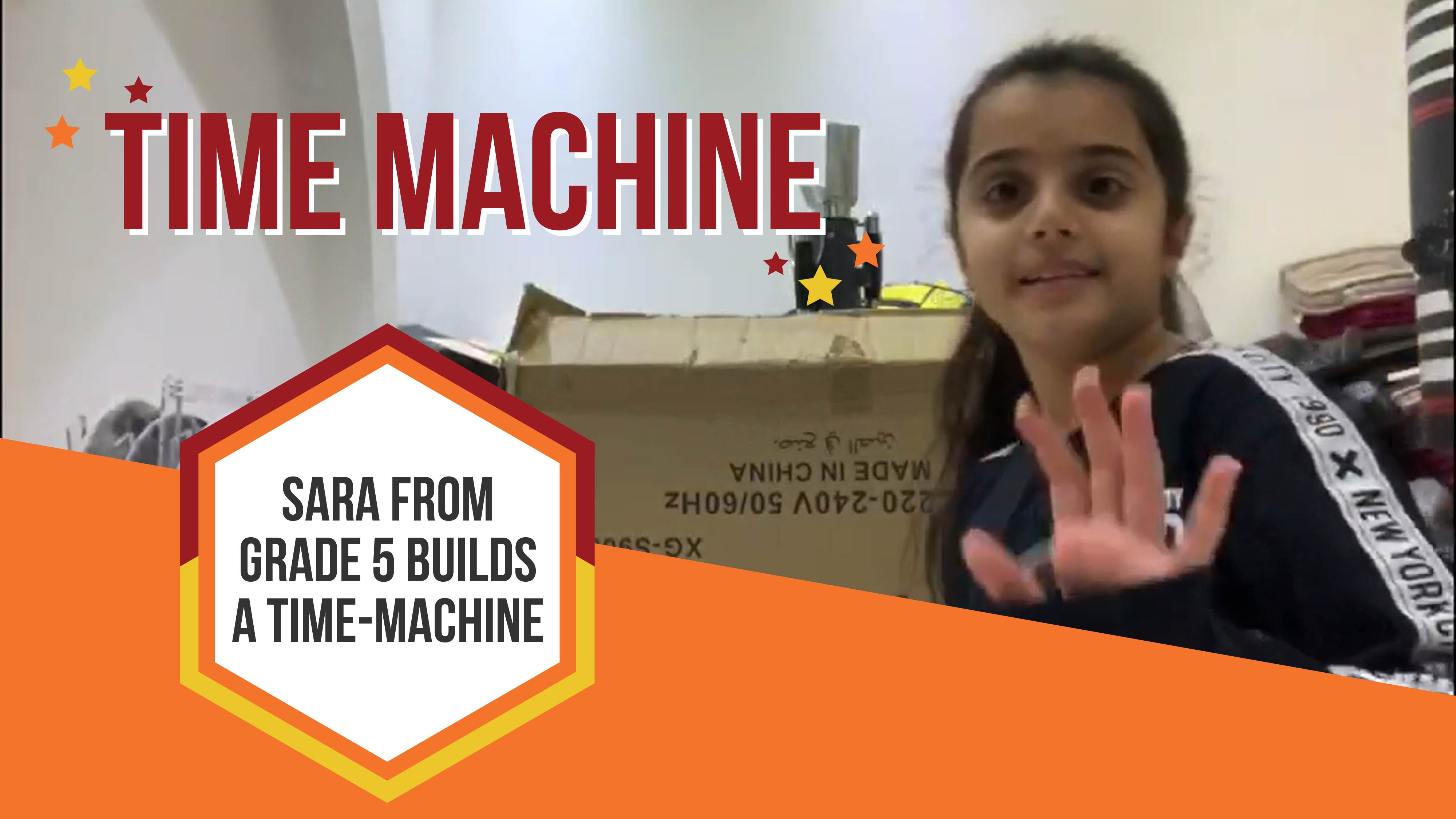 Sara from Grade 5 Builds a Time-Machine During Inquiry Learning